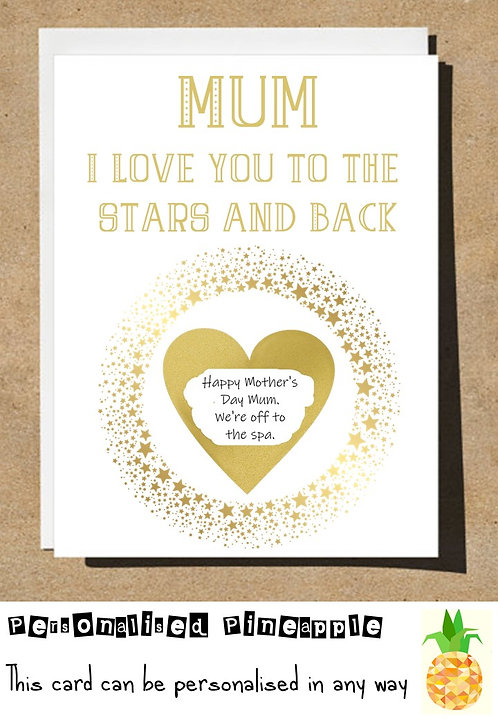 MOTHERS DAY / BIRTHDAY CARD SCRATCH OFF - MUM I LOVE YOU TO THE STARS AND BACK