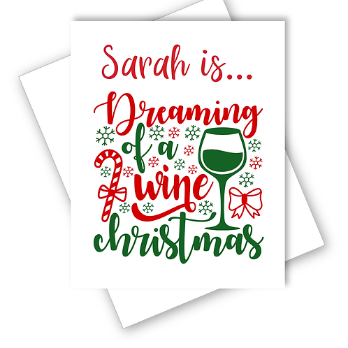 Wine Christmas Card Dreaming of a Wine Christmas