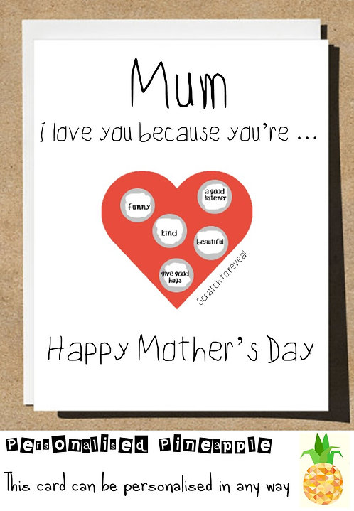 MOTHERS DAY CARD SCRATCH OFF SURPRISE -  I LOVE YOU BECAUSE - PERSONALISED