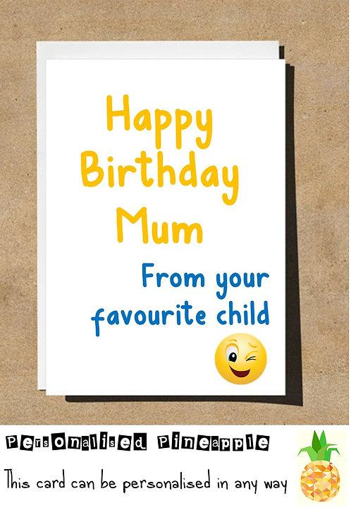 MUM FROM YOUR FAVOURITE CHILD EMOJI BIRTHDAY CARD