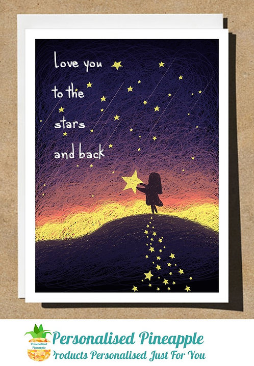 GREETING CARD LOVE YOU TO THE STARS AND BACK BIRTHDAY FATHERS DAY