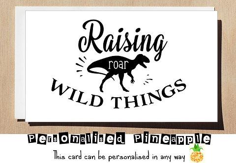 MOTHER'S DAY / BIRTHDAY CARD - RAISING WILD THINGS DINOSAUR ROAR