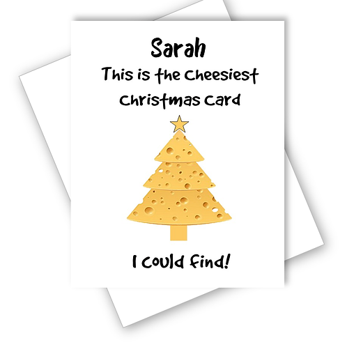 Christmas Card Cheesiest Card I Could Find Cheese Tree - Can be Personalised