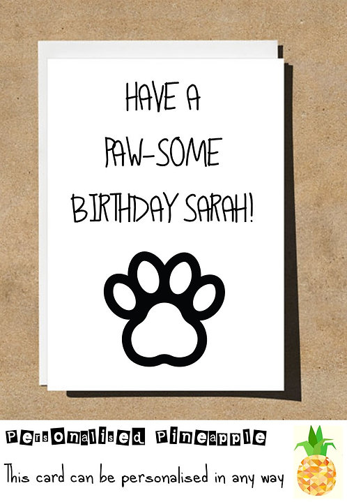 HAVE A RAW-SOME BIRTHDAY PAW PET CARD