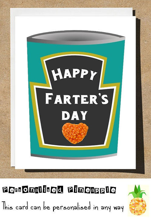 FUNNY FATHERS DAY CARD - HAPPY FARTERS DAY - BEANS