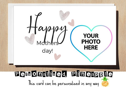 HAPPY MOTHERS DAY CARD - PERSONALISED OWN PHOTO