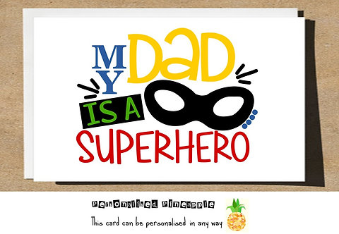 FATHERS DAY CARD - MY DAD IS A SUPERHERO
