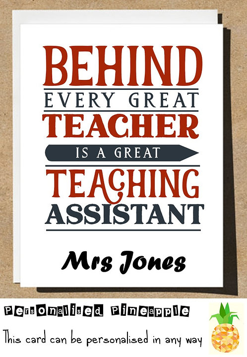 Behind Every Teacher is a Great Teaching Assistant Thank You Card