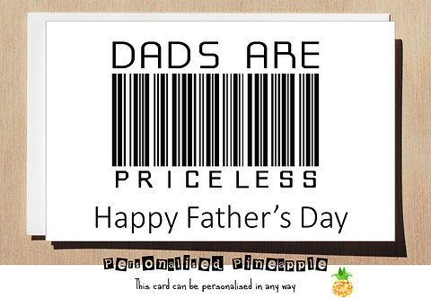 FATHERS DAY CARD - FUNNY - DADS ARE PRICELESS