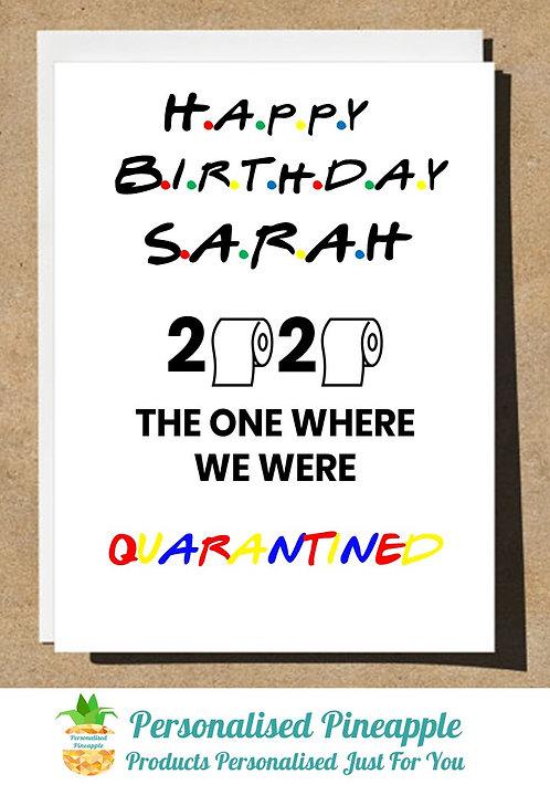 BIRTHDAY 2020 CARD FRIENDS THEME QUARANTINED