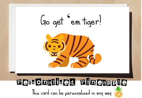 GO GET 'EM TIGER GOOD LUCK CONGRATULATIONS CARD