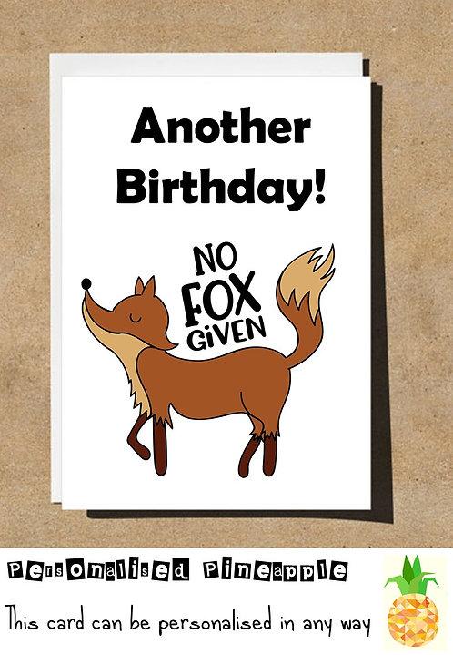"""NO FOX """"FUCKS"""" GIVEN BIRTHDAY CARD"""