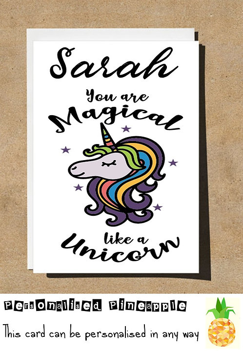 UNICORN YOU ARE MAGICAL BIRTHDAY CARD
