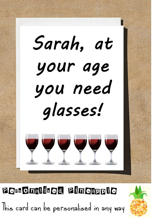 AT YOUR AGE YOU NEED WINE GLASSES BIRTHDAY CARD