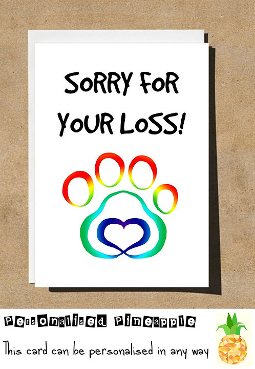 SORRY FOR YOUR LOSS RAINBOW PAW PET FUNERAL CARD