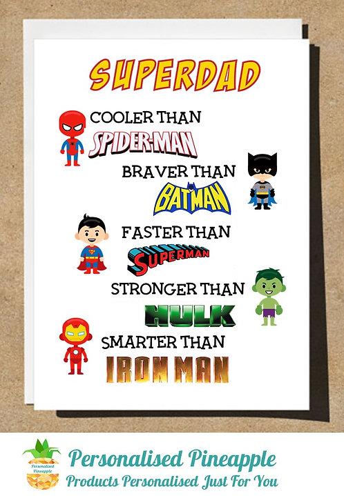 FATHERS DAY CARD - SUPERDAD SUPERHERO SPIDERMAN BATMAN HULK IRONMAN