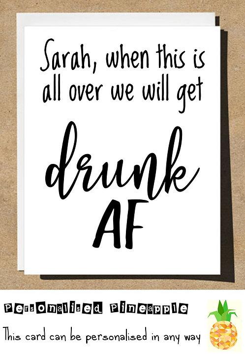 DRUNK AF LOCKDOWN CARD