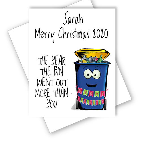 2020 Year Bin Went Out More Than You Christmas Card Lockdown Funny Personalised