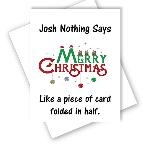 Nothing Says Merry Christmas Like Piece Of Card Folded In Half Card Funny Banter