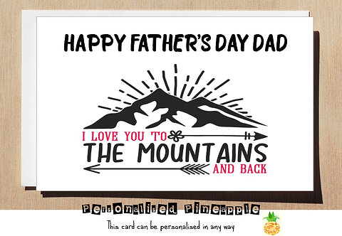 ATHERS DAY CARD - LOVE YOU TO THE MOUNTAINS AND BACK