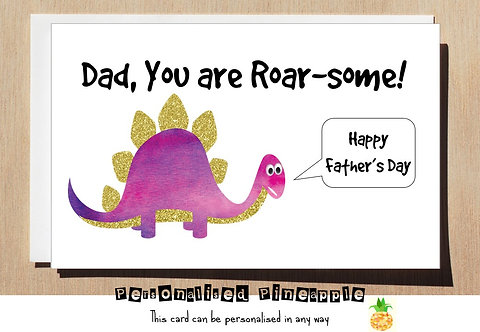 FATHERS DAY CARD - YOU ARE ROAR-SOME DINOSAUR