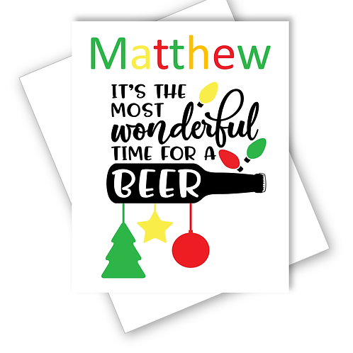 Beer Christmas Card Most Wonderful Time For a Beer