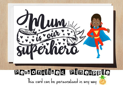 MOTHER'S DAY / BIRTHDAY CARD - MUM IS OUR SUPERHERO - IRONMAN
