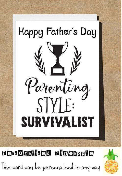 FUNNY FATHERS DAY CARD - PARENTING STYLE SURVIVALIST