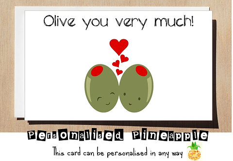 OLIVE YOU VERY MUCH - VALENTINES DAY / ANNIVERSARY LOVE CARD