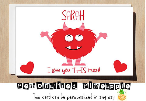 I LOVE YOU THIS MUCH - MONSTER - VALENTINES DAY CARD - PERSONALISED