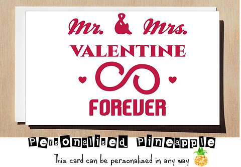 MR & MRS VALENTINE FOREVER - VALENTINES DAY CARD