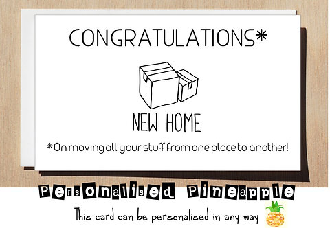 CONGRATULATIONS ON MOVING NEW HOME CARD