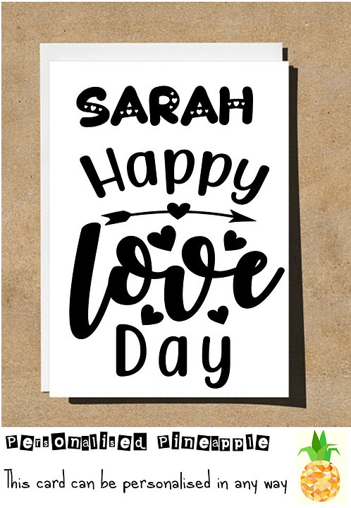 HAPPY LOVE DAY - VALENTINES DAY / LOVE CARD - PERSONALISED