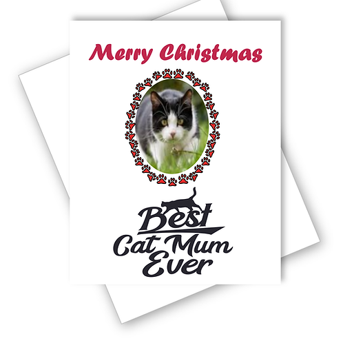 DOG CHRISTMAS CARD - BEST CAT MUM EVER - PERSONALISED OWN PHOTO