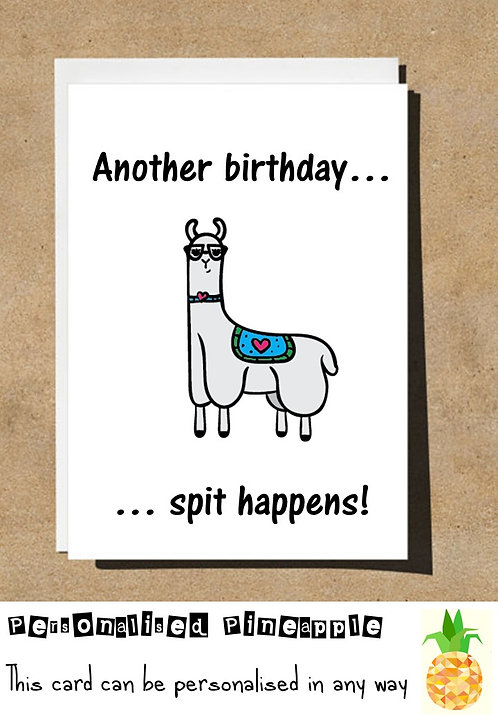 SPIT HAPPENS LLAMA BIRTHDAY CARD