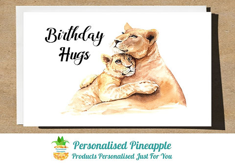 BIRTHDAY HUGS LION CARD - CAN BE PERSONALISED