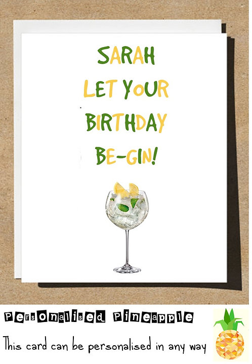 LET YOUR BIRTHDAY BE GIN BIRTHDAY CARD