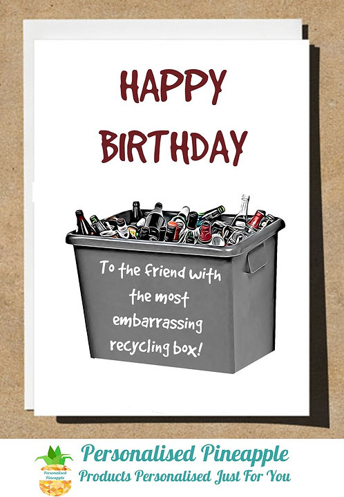 BIRTHDAY CARD MOST EMBARRASSING RECYCLING BOX