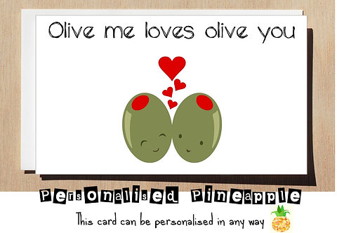OLIVE ME LOVES OLIVE YOU - VALENTINES DAY / ANNIVERSARY CARD
