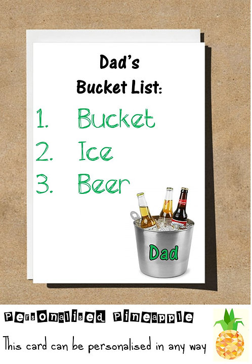 FATHERS DAY CARD DADS BUCKET LIST BEER FUNNY BANTER HUMOUR - CAN BE PERSONALISED