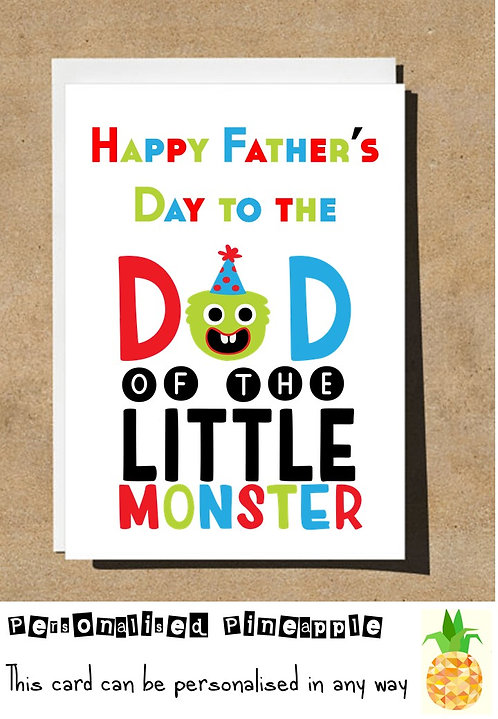 FATHERS DAY CARD - DAD OF THE LITTLE MONSTER