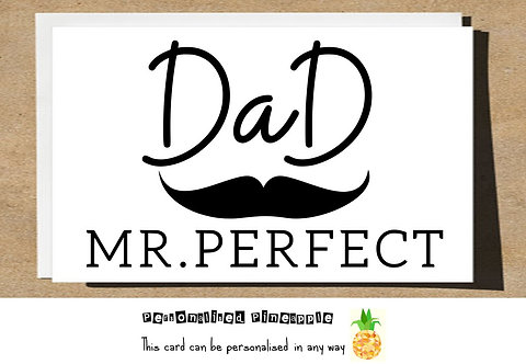 FATHERS DAY CARD - DAD MR PERFECT MOUSTACHE
