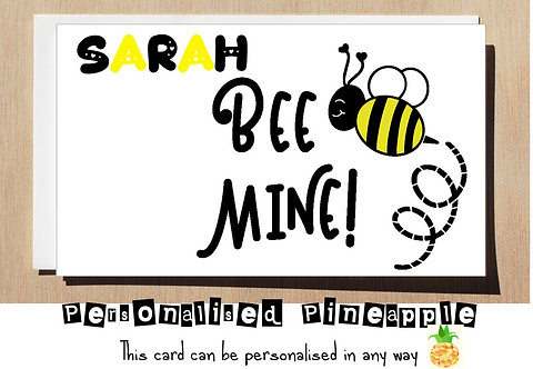 BEE MINE - VALENTINES DAY / LOVE CARD - PERSONALISED