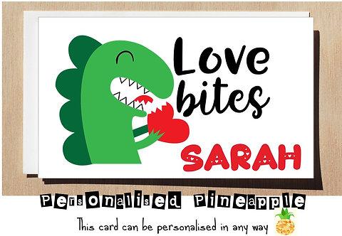 LOVE BITES (DINOSAUR) - VALENTINES DAY / LOVE CARD - PERSONALISED