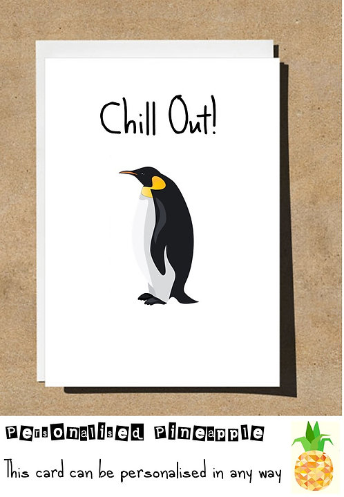 CHILL OUT! PENGUIN BIRTHDAY CARD