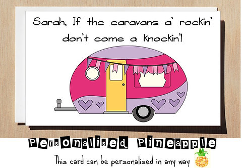 CARAVANS A ROCKIN DON'T COME A KNOCKIN - VALENTINES DAY CARD FUNNY ADULT