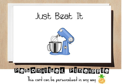 JUST BEAT IT GREETING CARD
