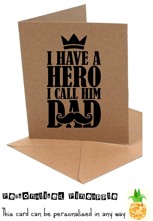 FATHERS DAY CARD - I HAVE A HERO I CALL HIM DAD
