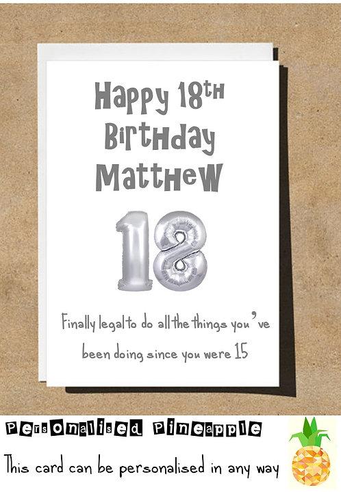 18 EIGHTEEN FINALLY LEGAL BIRTHDAY CARD