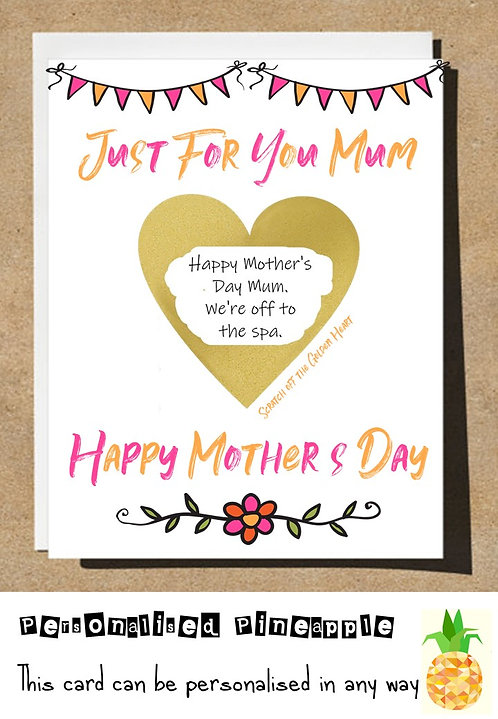MOTHERS DAY CARD SCRATCH OFF SURPRISE - JUST FOR YOU FLORAL HEART - PERSONALISED